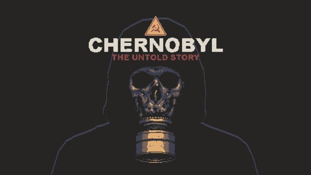 Анонс гри CHERNOBYL: The Untold Story