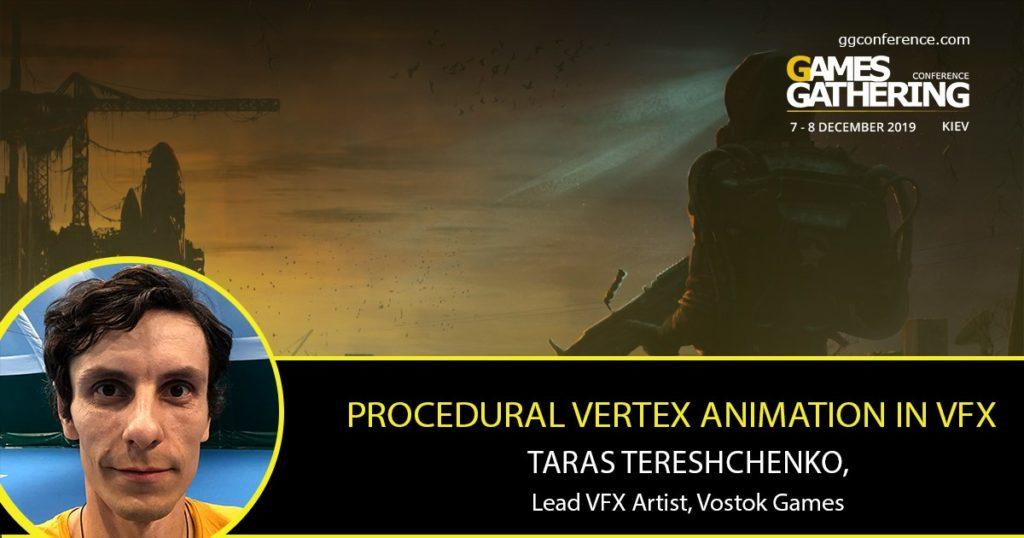 Lead VFX artist Vostok Games выступит на Games Gathering Kyiv 2019